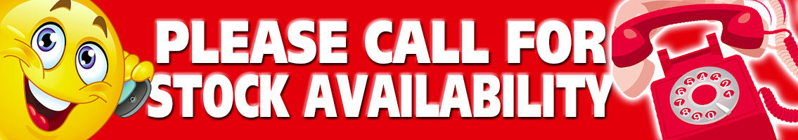 Please call for stock availability banner